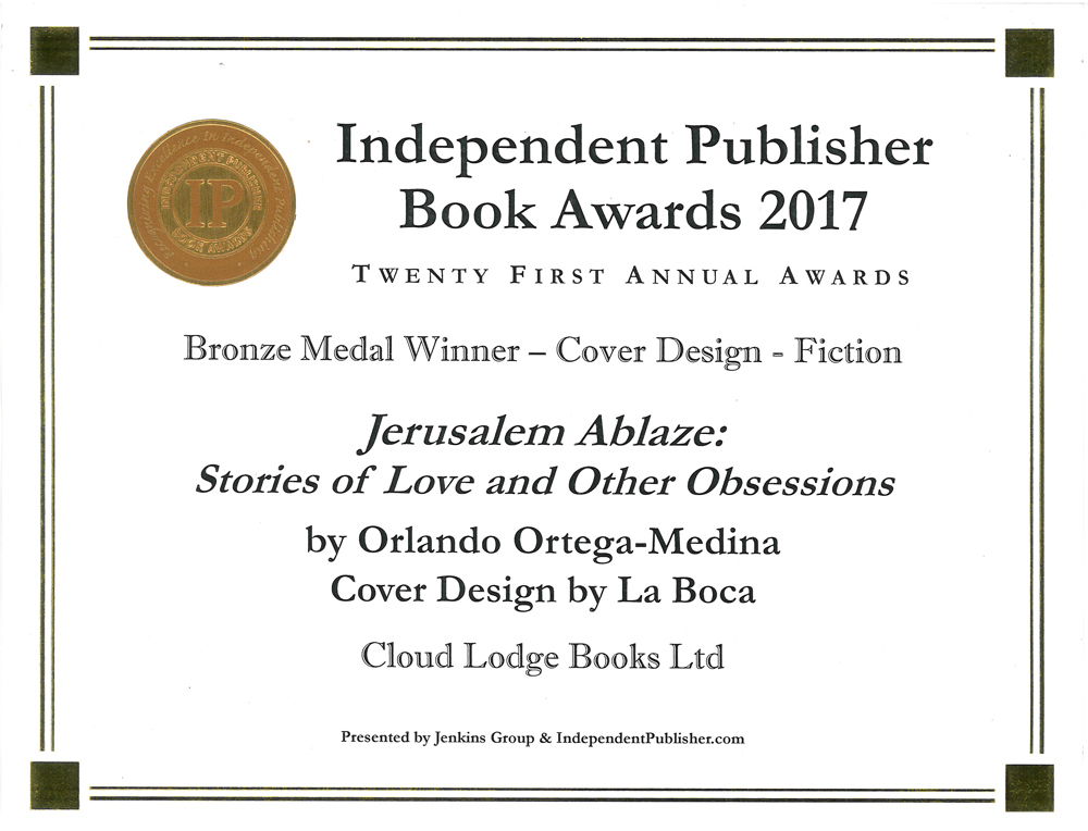 INDEPENDENT PUBLISHER BOOK AWARDS 2017 - Bronze Medal Winner - Cover Design - Fiction - Jerusalem Ablaze